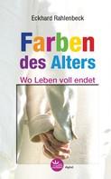 Eckhard Rahlenbeck: Die Farben des Alters