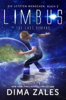 Dima Zales: Limbus - The Last Humans