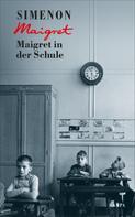 Georges Simenon: Maigret in der Schule ★★★★★