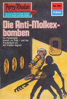 Hans Kneifel: Perry Rhodan 694: Die Anti-Molkexbomben ★★★★