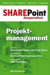 SharePoint Kompendium - Bd. 3: Projektmanagement - Projektmanagement
