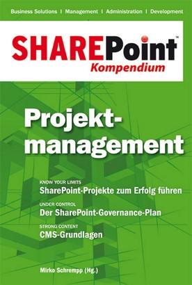 SharePoint Kompendium - Bd. 3: Projektmanagement