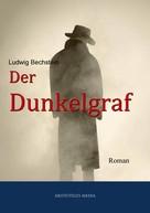 Ludwig Bechstein: Der Dunkelgraf