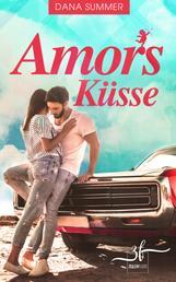 Amors Küsse - Liebesroman