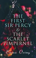 Emma Orczy: The First Sir Percy & The Scarlet Pimpernel