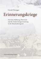 Oswald Überegger: Erinnerungskriege
