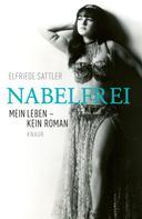 Elfriede Sattler: Nabelfrei ★★★★