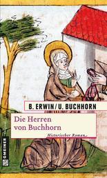 Die Herren von Buchhorn - Historischer Roman