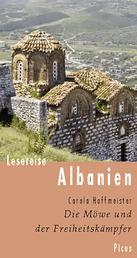 Lesereise Albanien - Die Möwe und der Freiheitskämpfer