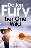 Dalton Fury: Tier One Wild