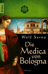 Die Medica von Bologna - Roman