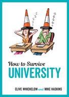Mike Haskins: How to Survive University