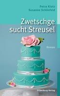 Petra Klotz: Zwetschge sucht Streusel ★★★★