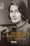 Rengha Rodewill: Angelika Schrobsdorff ★★★★★