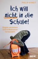 Philip Streit: Ich will nicht in die Schule! ★★★★