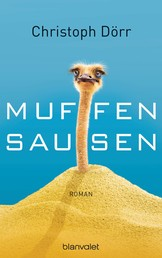 Muffensausen - Roman