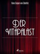 Hans-Caspar von Zobeltitz: Der Vitapalast