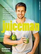 Andrew Cooper: Juiceman ★★★★★