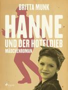 Britta Munk: Hanne und der Hoteldieb