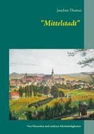 Joachim Thomas: Mittelstadt