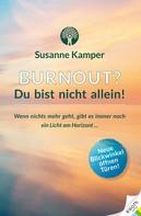 Susanne Kamper: Burnout - Du bist nicht allein!