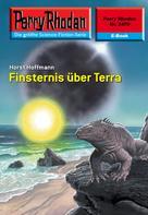 Horst Hoffmann: Perry Rhodan 2470: Finsternis über Terra ★★★★★