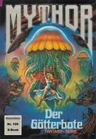 Peter Terrid: Mythor 109: Der Götterbote