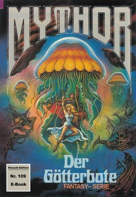 Mythor 109: Der Götterbote