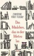 Christine Féret-Fleury: Das Mädchen, das in der Metro las ★★★