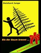 Reinhard Junge: Bis der Baum brennt