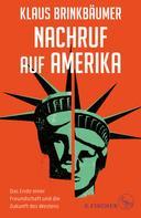 Klaus Brinkbäumer: Nachruf auf Amerika ★★★
