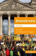 Paul Nolte: Die 101 wichtigsten Fragen: Demokratie