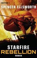 Spencer Ellsworth: Starfire - Rebellion ★★★★