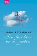 Cordula Stratmann: Sie da oben, er da unten ★★★★