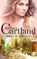 Barbara Cartland: Garten der Sehnsucht ★★★