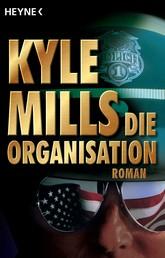 Die Organisation - Roman