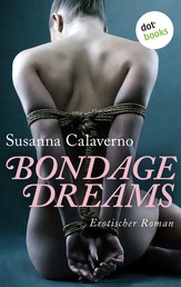 Bondage Dreams - Erotischer Roman