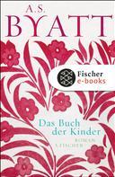 A.S. Byatt: Das Buch der Kinder ★★★★