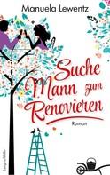 Manuela Lewentz: Suche Mann zum Renovieren ★★★
