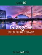 Ecos Travel Books (Ed.): Glasgow