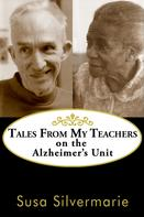 Susa Silvermarie: Tales from My Teachers