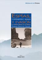 Ferran Sánchez Agustí: Espías, contrabando, maquis y evasión