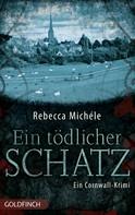 Rebecca Michéle: Ein tödlicher Schatz ★★★★