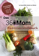 Susanne Nöth: Das 360mom-Familienkochbuch ★