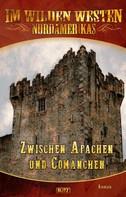 H.W. Stein: Im wilden Westen Nordamerikas 08: Zwischen Apachen und Comanchen ★★★★★