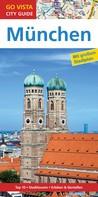 Marlis Kappelhoff: GO VISTA: Reiseführer München ★★★★
