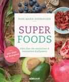 Rose Marie Donhauser: Superfoods ★★★