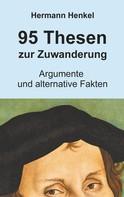 Hermann Henkel: 95 Thesen zur Zuwanderung