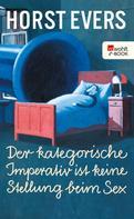 Horst Evers: Der kategorische Imperativ ist keine Stellung beim Sex ★★★★