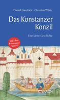 Daniel Gaschick: Das Konstanzer Konzil ★★★★